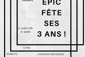 EPIC fête ses trois ans !!!