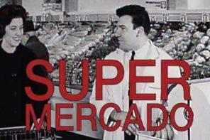 Le SUPER MERCADO ouvre ses portes !