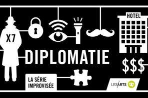 « Diplomatie »  : espion.ne.s, secrets et improvisation