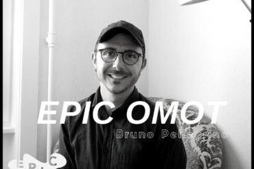[EPIC OMOT N°20] Bruno Pellegrino